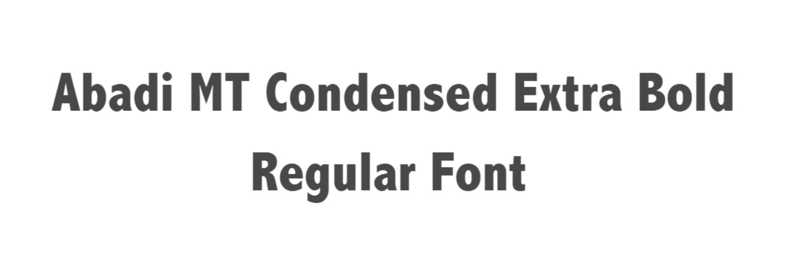 Abadi MT Condensed Extra Bold Regular Font