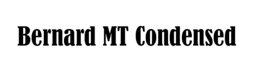 Bernard MT Condensed Regular Font