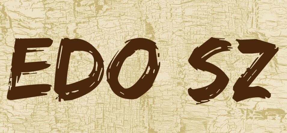 Edo Sz Font