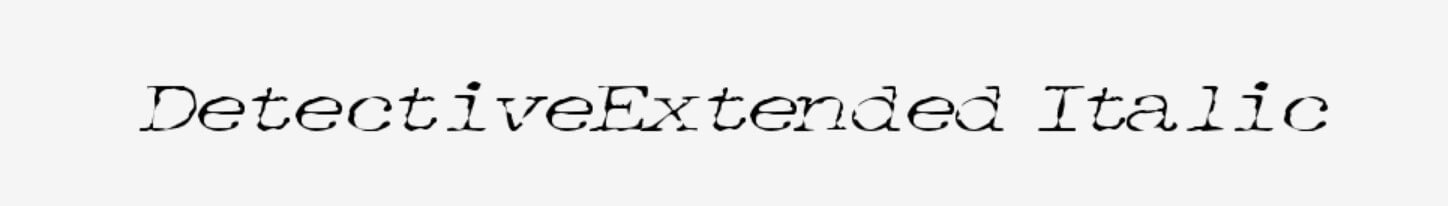 Detectiveextended Italic Font