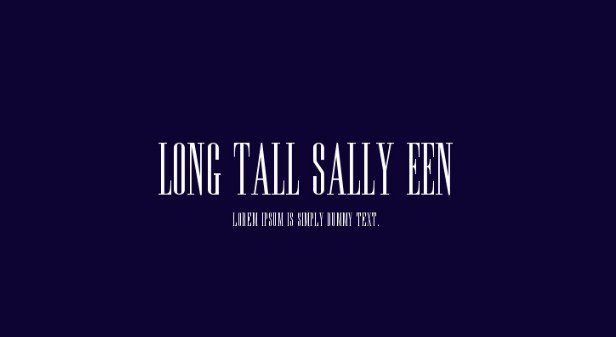 Long Tall Sally EEN Plain Font